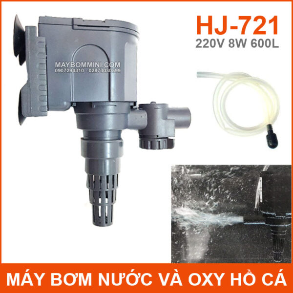 May Bom Ho Ca Va Oxy Loc Nuoc 220V 8W 600L HJ 721 Chinh Hang